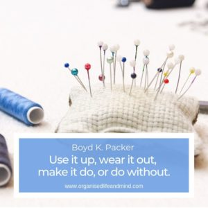 6 Use wear make do Saturday quote