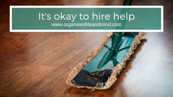 It's okay to hire help