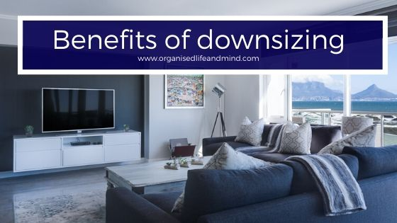 Benefits of downsizing
