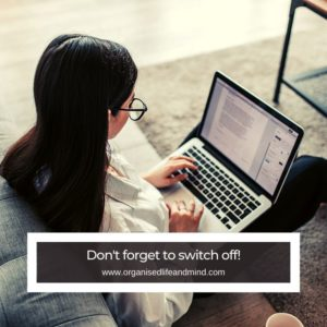 Don't forget to switch off