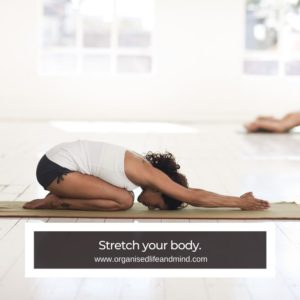 Stretch your body