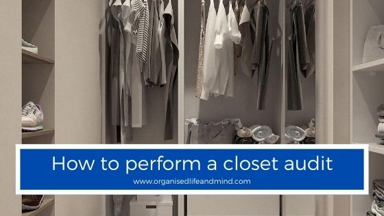 How to perform a closet audit