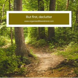 But first, declutter  quote